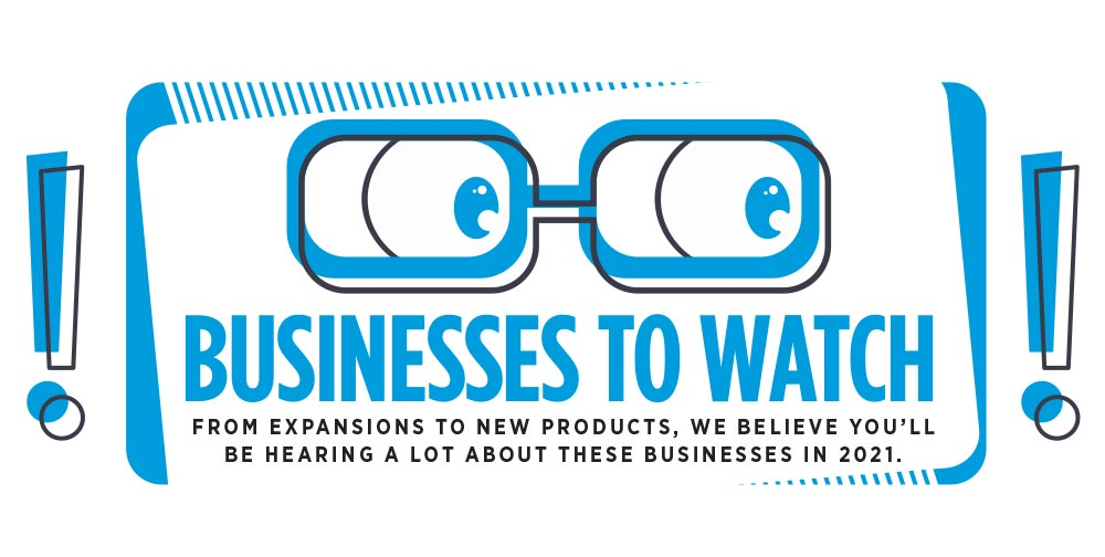 Businesses to Watch